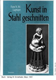 K1024_1991 - F.X.Lugmayer.Kunst in Stahl geschn