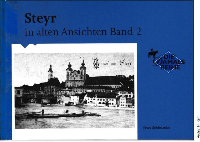 2001 - E.Schimanko - Steyr in alten Ansichten 2